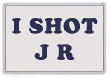 I Shot JR Fridge Magnet. Inspired by Father Ted