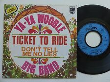 YA YA WOOBLE BIG BAND Ticket to ride ( BEATLES ) 6042157 france Discotheque RTL