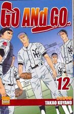 // NEUF ** Go and Go Tome 12 ***, Takao Koyano base ball MANGA VF SERIE EN VENTE