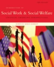 Introduction To Social Work And Social Welfare by Karen K Kirst-Ashman