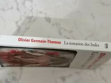 OLIVIER GERMAIN- THOMAS LA TENTATION DES INDES FOLIO GALLIMARD 2010