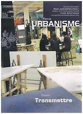 REVUE URBANISME 364 TRANSMETTRE + PARIS POSTER GUIDE