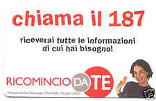RICOMINCIO DA TE SCHEDA NUOVA TELECOM 151 CHIAMA IL 187