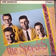 THE SPEEDOS IT'S ONLY ROCK and ROLL LP  ROCKABILLY