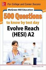 McGraw-Hill Education 500 Evolve Reach HESI A2 Questions to Know by Test Day