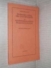 PROSATORI LATINI DEL QUATTROCENTO GIANNOZZO MANETTI FRANCESCO FILELFO Garin 1977