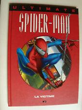 ULTIMATE SPIDER-MAN - La victime - MARVEL FRANCE 2000  édition cartonnée