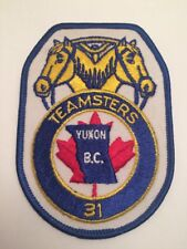 """Vtg Teamsters 31 Yukon BC Embroidered Patch 4 3/4"""" Union Canada CLC"""