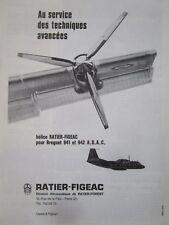 1/1970 PUB RATIER FIGEAC HELICE PROPELLER AVION BREGUET 941 942 ADAC FRENCH AD