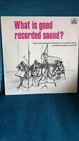 WHAT IS GOOD RECORDED SOUND? LP +Book Eavesdrop Recording Session Bob Hardcastle