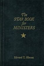 THE STAR BOOK FOR MINISTERS - HISCOX, EDWARD T. - NEW BOOK