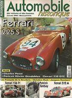 AUTOMOBILE HISTORIQUE 22 FERRARI 225 S 330 GTC & 156 F1 & 512 M PATRICK TAMBAY