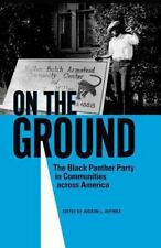 On the Ground: The Black Panther Party in Communities Across America (Hardback o