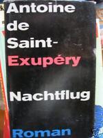 Antoine de Saint-Exupery : Nachtflug / HC - Flieger