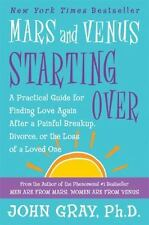 Mars and Venus Starting Over  A Practical Guide for Finding Love Again Paperback