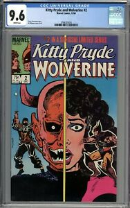 Kitty Pryde and Wolverine #2 CGC 9.6 NM+ WHITE PAGES