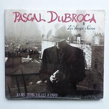 PASCAL DUBROCA & LES VIERGES NOIRES Jours tranquilles a Paris 592314 CD ALBUM