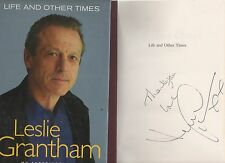 SIGNED LESLIE GRANTHAM LIFE AND OTHER TIMES FIRST EDITION HARDBACK U/C DJ 2006