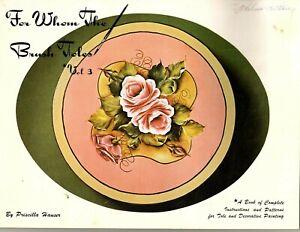 Priscilla Hauser -For Whom The Brush Toles Vol 3 -Decorative Painting Book 1976