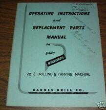 Barnes 221 1/2 HD Drill Parts Maint Operators Manual