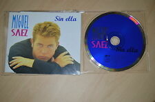 Miguel Saez - Sin ella. CD-Single (CP1708)