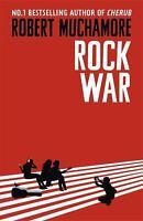 Rock War 1 by Muchamore, Robert