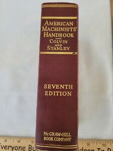 american machinist handbook colvin and stanley seventh edition very nice shape