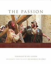 """The Passion: Photography from the Movie """"The Passion of the Christ"""", Duncan, Ken"""