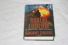 The Bancroft Strategy by Robert Ludlum (2006, Hardcover)