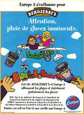PUBLICITE ADVERTISING   1999   EUROPE 2  RADIO  BEN & JERRY'S