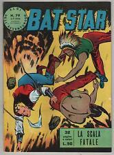 BAT STAR albi dell'avventuroso N.79 LA SCALA FATALE brick bradford 1964