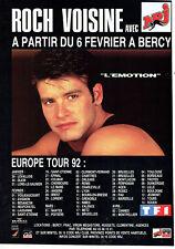 Publicité Advertising 107  1992  Roch Voisine en concert Paris Bercy & radio NRJ