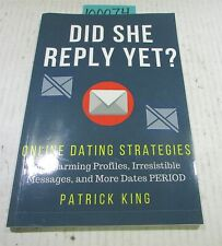 Did She Reply yet? Online Dating Strategies