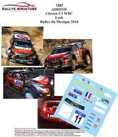 DECALS 1/43 REF 1587 CITROEN C3 WRC SEBASTIEN LOEB RALLYE DU MEXIQUE 2018 RALLY