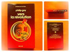 Vers la révolution -Philip Goy -Présence du Futur -Denoël SF N° 247