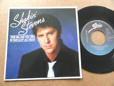 """DISQUE 45T DE SHAKIN' STEVENS  """" YOUR MA SAID YOU CRIED IN YOUR SLEEP... """""""