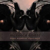 ORDO ROSARIUS EQUILIBRIO - MENAGE A QUATRE EP (LIMITED EDITION)   CD NEU