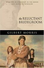 The Reluctant Bridegroom: 1838 (The House of Winslow #7)
