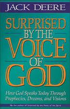 NEW Surprised by the Voice of God by Jack S. Deere