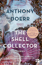 The Shell Collector by Anthony Doerr (Paperback, 2003)
