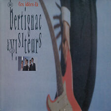 45TRS VINYL 7''/ RARE FRENCH SP LOUIS BERTIGNAC / TELEPHONE / CES IDEES-LA