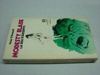 (Peter O' Donnell) Modesty Blaise la dea d'argento 1974 Mondadori Oscar 567