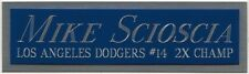 Mike Scioscia Dodgers Nameplate For Autographed Signed Baseball-Jersey-Bat-Photo