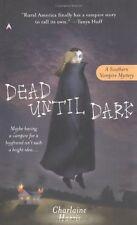 Dead Until Dark (Sookie Stackhouse/True Blood, Book 1) by Charlaine Harris