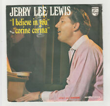SP 45 TOURS JERRY LEE LEWIS I BELIEVE IN YOU PHILIPS 6832 017 SERIE PARADE ANTAR