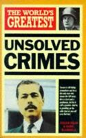 The World's Greatest Unsolved Crimes (World's Greatest series), Blundell, Nigel,
