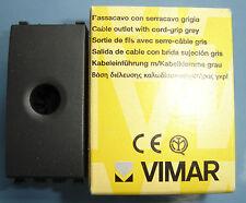 VIMAR 20044 Eikon grigio scuro antracite Passacavo con serracavo cable outlet