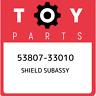 53807-33010 Toyota Shield subassy 5380733010, New Genuine OEM Part