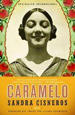 Caramelo: En Espanol by Sandra Cisneros (Spanish) Paperback Book