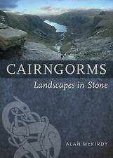 Cairngorms: Landscapes in Stone by Alan McKirdy | Paperback Book | 9781780273709